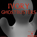 Ivory Ghostbusters (2-Track Remix Single)
