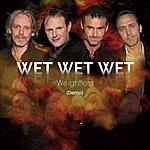 Wet Wet Wet Weightless (Demo) (Single)