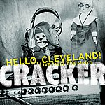 Cracker Hello, Cleveland!: Live From The Metro