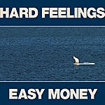 The Constantines Hard Feelings/Easy Money
