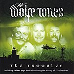 The Wolfe Tones The Troubles