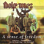 The Wolfe Tones A Sense Of Freedom