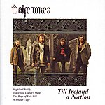 The Wolfe Tones Till Ireland A Nation
