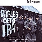 The Wolfe Tones Rifles Of The IRA