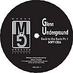 Glenn Underground Back To the Basic, Part 1 (2-Track Single)