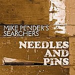 Mike Pender's Searchers Needles And Pins