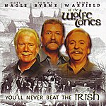 The Wolfe Tones You'll Never Beat The Irish