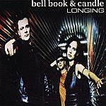 Bell Book & Candle Longing