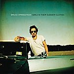 Bruce Springsteen Girls In Their Summer Clothes (Single)