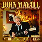 John Mayall & The Bluesbreakers In The Palace Of The King