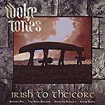 The Wolfe Tones Irish To The Core