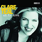Clare Teal All For Love (Edit) (Single)