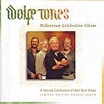 The Wolfe Tones Millennium Celebration Album