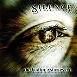 Silence The Badtime Stories EP