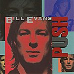 Bill Evans Push