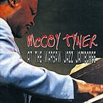 McCoy Tyner At The Warsaw Jazz Jamboree