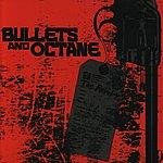 Bullets & Octane The Revelry