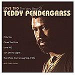 Teddy Pendergrass Love TKO: The Very Best Of Teddy Pendergrass