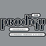 The Prodigy Experience: Expanded Remixes & B-Sides
