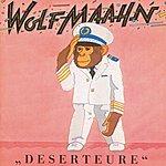 Wolf Maahn Deserteure (Remastered)