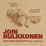 Jori Hulkkonen Never Been Here Before (4-Track Maxi-Single)