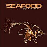 Seafood Good Reason (3-Track Maxi-Single)