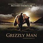 Richard Thompson Grizzly Man