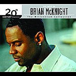 Brian McKnight 20th Century Masters - The Millenium Collection: The Best Of Brian McKnight