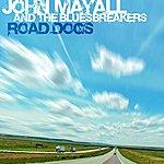 John Mayall & The Bluesbreakers Road Dogs