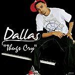 Dallas Thugs Cry (Single)(Edited)