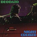 Deodato Night Cruiser