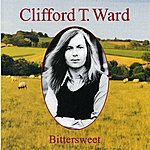 Clifford T. Ward Bittersweet