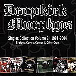 Dropkick Murphys Singles Collection, Vol.2