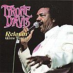 Tyrone Davis Relaxin' With Tyrone