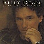 Billy Dean Fire In The Dark
