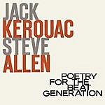 Jack Kerouac Poetry For The Beat Generation (1999 Digital Remaster)