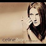 Celine Dion Je Ne Vous Oublie Pas (Single)