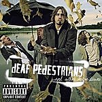 Deaf Pedestrians And Other Distractions (Parental Advisory)