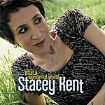 Stacey Kent What A Wonderful World (2-Track Single)