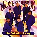 The Jackson Southernaires The Word In Song