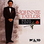 Johnnie Taylor Real Love