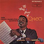 Chico Hamilton The Three Faces Of Chico