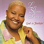 LaShun Pace God Is Faithful