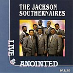 The Jackson Southernaires Live And Anointed