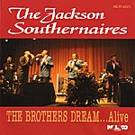 The Jackson Southernaires The Brothers Dream...Alive