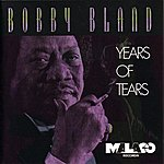 Bobby 'Blue' Bland Years Of Tears