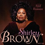 Shirley Brown The Soul Of A Woman