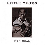 Little Milton For Real