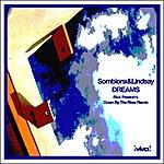 Sombionx & Lindsay Dreams (Rick Preston's Down By The River Remix)