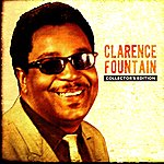 Clarence Fountain Collector's Edition